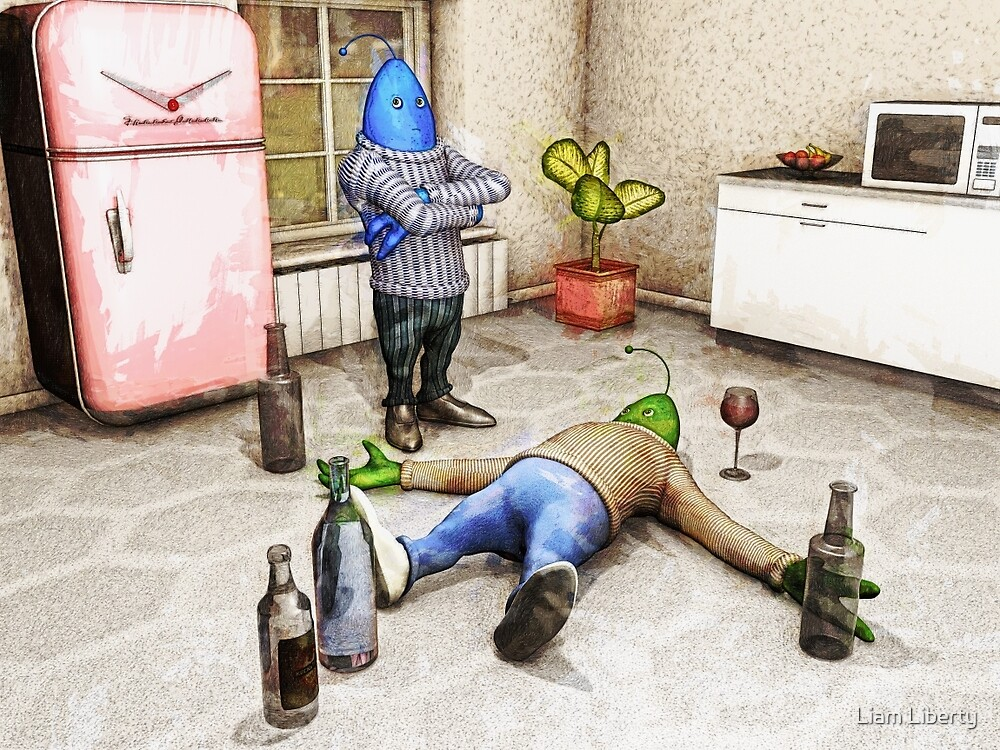 You've Been Drinking Again, Haven't You? by Liam Liberty