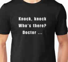 Dr Who ~ Knock Knock tee shirt White text Unisex T-Shirt