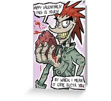 """Eddy Kill"" Valentine card Greeting Card"