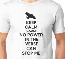 Firefly No Power in the Verse can stop Me Unisex T-Shirt