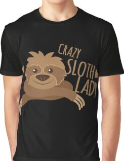 Crazy sloth lady Graphic T-Shirt