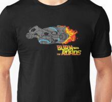Burn the Roads T-Shirt