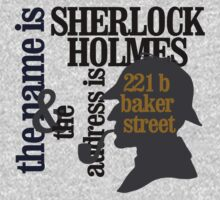 the name is sherlock holmes and the address is 221 b baker street /canon version Kids Tee
