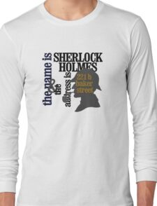 the name is sherlock holmes and the address is 221 b baker street /canon version Long Sleeve T-Shirt