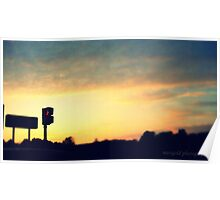 Stop in the name of Sunsets Poster