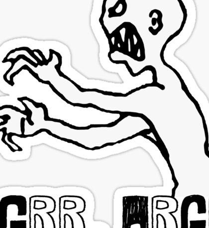 Grr Argh! Sticker