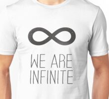 We Are Infinite Unisex T-Shirt
