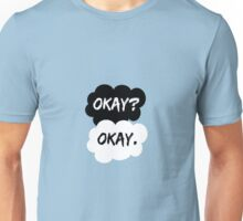 Okay? Okay. The Fault in Our Stars Unisex T-Shirt