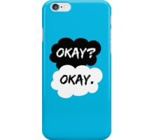 Okay? Okay. The Fault in Our Stars iPhone Case/Skin