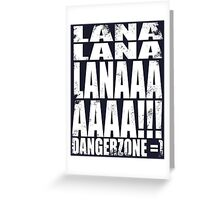 Archer - DANGER ZONE Quote -WHITE Greeting Card