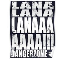 Archer - DANGER ZONE Quote -WHITE Poster