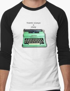 There's Always A Story Men's Baseball ¾ T-Shirt