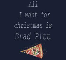 All I want for christmas is Brad Pitt. (White) T-Shirt