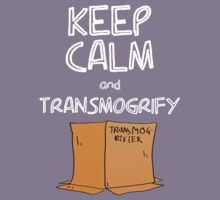 Keep Calm and Transmogrify Kids Clothes