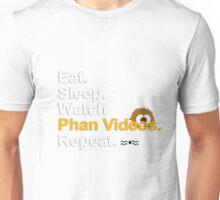 Eat, Sleep, Watch Phan Videos, Repeat {FULL} Unisex T-Shirt