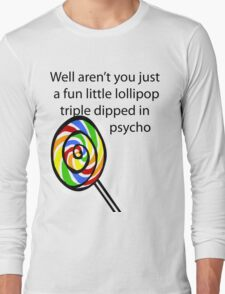 Lollipop Psycho Long Sleeve T-Shirt