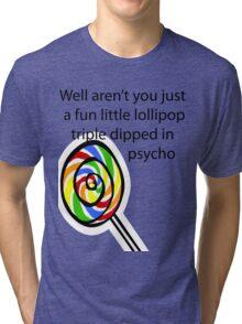 Lollipop Psycho Tri-blend T-Shirt