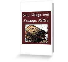 The Sexy Puff Pastry Treat - The Sausage Roll Greeting Card