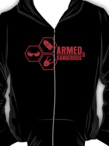 Armed and Dangerous T-Shirt