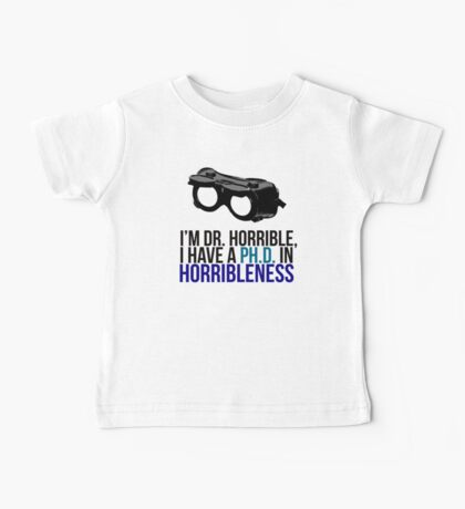 PH D in Horribleness A Baby Tee