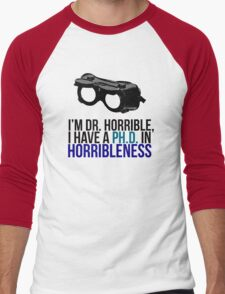 PH D in Horribleness A Men's Baseball ¾ T-Shirt