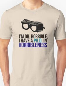 PH D in Horribleness A Unisex T-Shirt