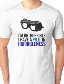 PH D in Horribleness A Unisex T-Shirt