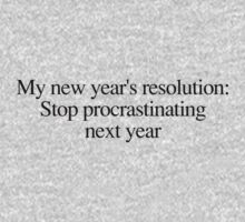 New year's resolution: Stop procrastinating next year by digerati