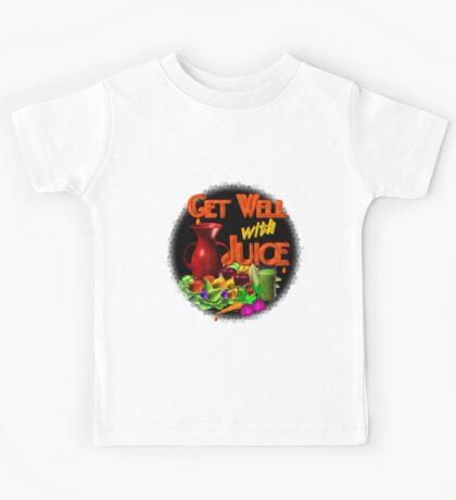 Get well with juice by Valxart Kids Tee