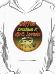 Coffee Drinkers are great lovers  Valxart.com T-Shirt