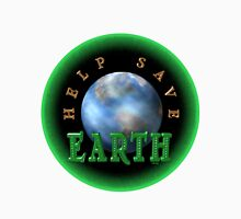 Help Save the Earth by Valxart  Unisex T-Shirt