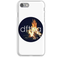 Don't Forget To Be Awesome DFTBA Fire iPhone Case/Skin