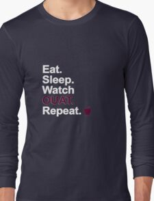 Eat, Sleep, Watch OUAT, Repeat {FULL} Long Sleeve T-Shirt