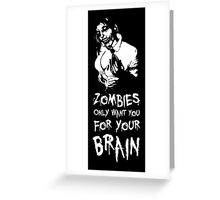 Zombies are all the same! Greeting Card