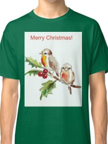 Merry Christmas to you! Classic T-Shirt