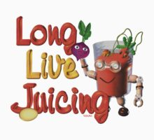Long live Juicing by Valxart  Kids Clothes