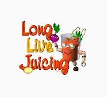 Long live Juicing by Valxart  Long Sleeve T-Shirt