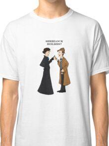 sherlock who? Classic T-Shirt