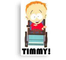 Timmy (South Park) Canvas Print