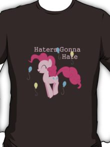 Pinkie Pie Haters-gonna-hate T-Shirt