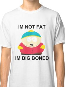 Eric Cartman (Big Boned Not Fat) Classic T-Shirt