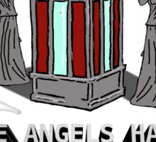 The Angels Have the Phone Booth Sticker