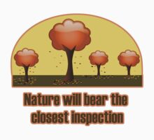 Nature will bear the closest inspection trees tee Kids Clothes