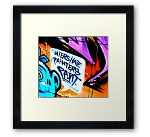 Melbourne Graffiti Street Art - Haters Hate Painters Paint Framed Print