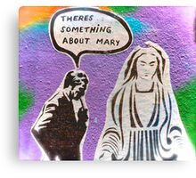 Melbourne Graffiti Street Art There's Something about Mary Canvas Print