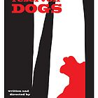 Reservoir Dogs minimalist movie poster by deeceethered