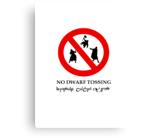 NO DWARF TOSSING-lotr Canvas Print