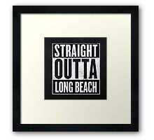 Str8 Outta Long Beach Framed Print