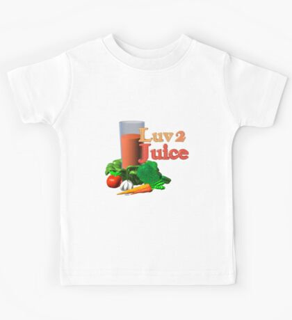 Luv 2 juice by Valxart.com Kids Tee