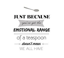 Emotional Range of a Teaspoon Photographic Print